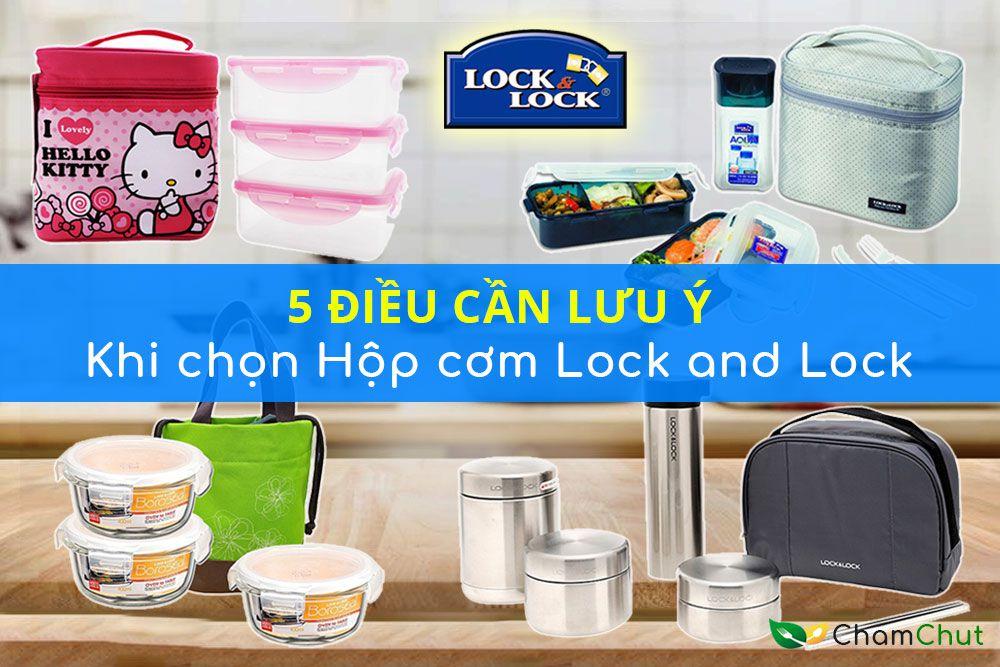 5-luu-y-khi-chon-mua-hop-com-Lock-and-Lock