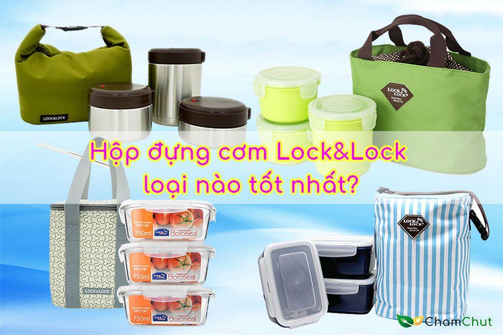 Hop-dung-com-Lock&Lock-loai-nao-tot