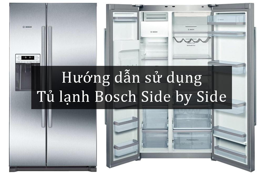 Huong-dan-su-dung-tu-lanh-Bosch-Side-by-Side