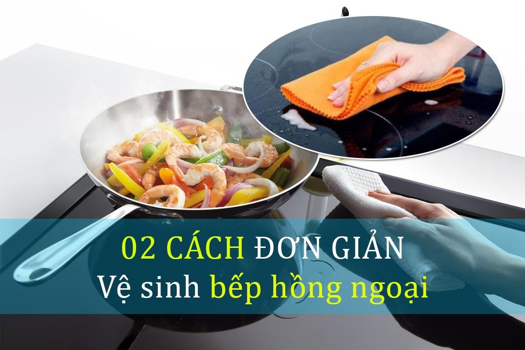 Cach-ve-sinh-bep-hong-ngoai