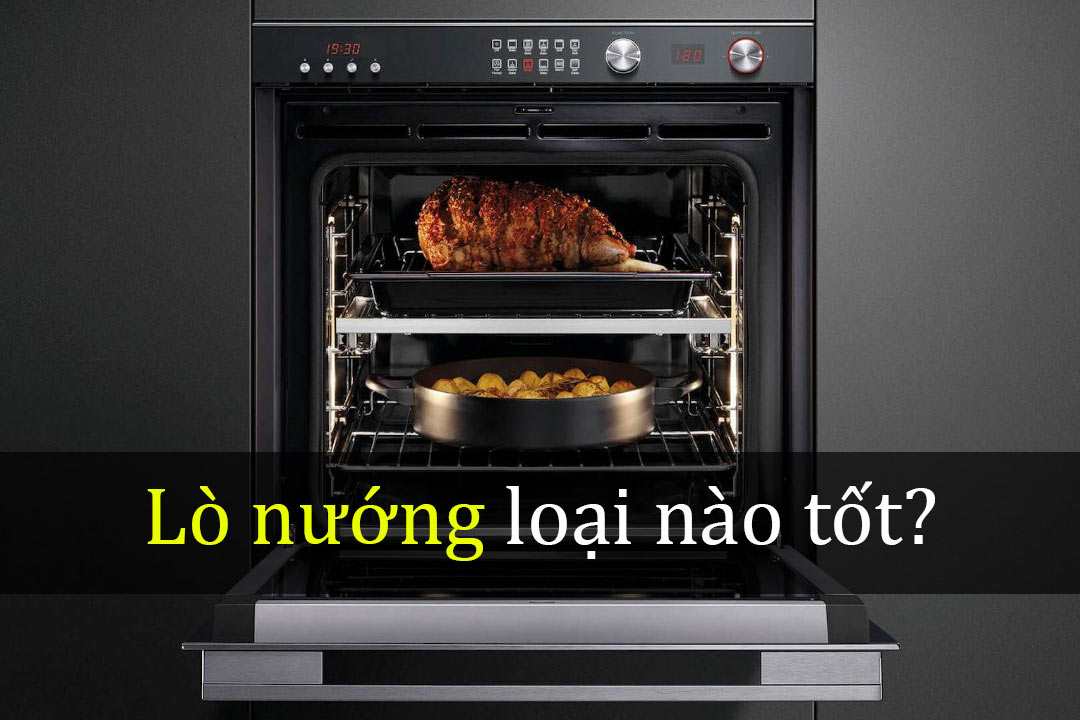 Lo-nuong-nao-tot